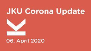 JKU Corona Update Eventbild 06.04.2020