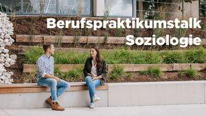 Einladung zum Berufspraktikumstalk Soziologie