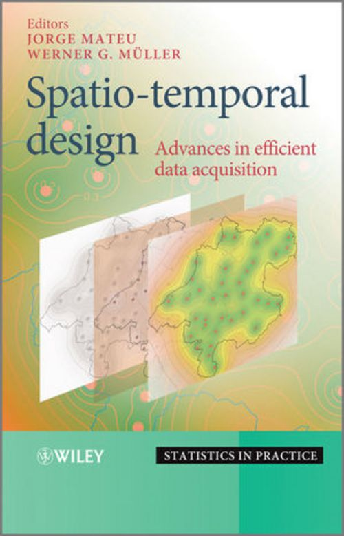 Diese Bild zeigt das Cover des Buches Spatio-temporal Design: Advances in Efficient Data Acquisition