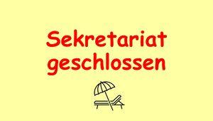 Sekretariat geschlossen