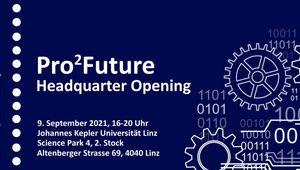 Pro²Future Headquarter Opening, September 2021, Einladungsflyer