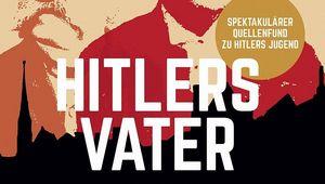 "Buchcover ""Hitlers Vater"""