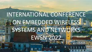 International Conference on Embedded Wireless Systems and Networks EWSN 2022